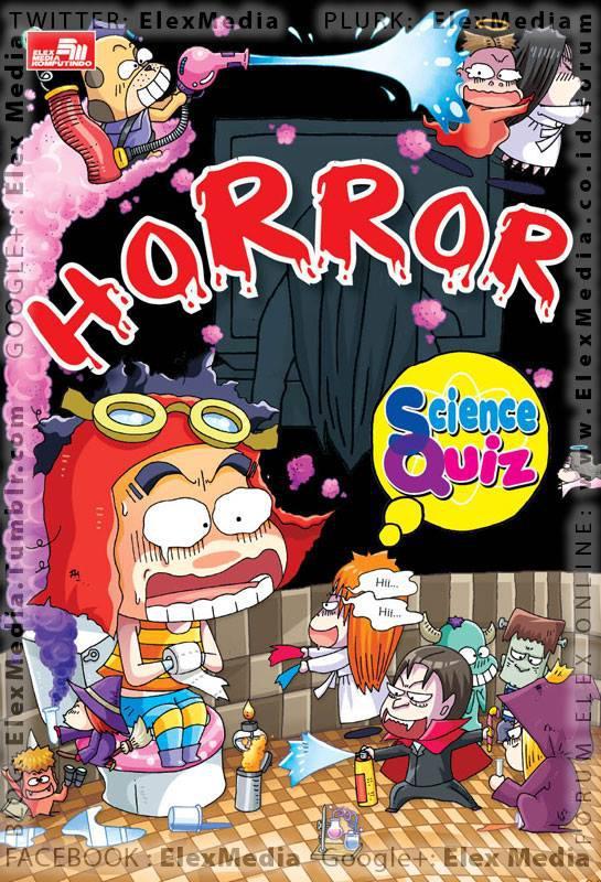 Pernah berteriak saat menonton film horor? Atau mimpi buruk? Temukan aneka penjelasan ilmiah seputar horor! SCIENCE QUIZ: Horror http://ow.ly/lNKZs Harga: Rp. 55.000