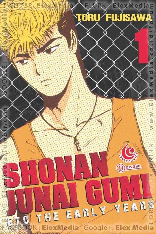 Inilah kisah Eikichi Onizuka dari komik terkenal GTO semasa sekolah! LC: SHONAN JUNAI GUMI: GTO THE EARLY YEARS vol. 01 http://ow.ly/lRK1L Harga: Rp. 27.500