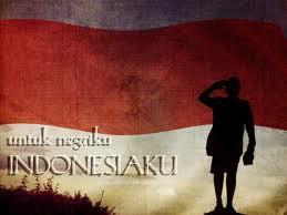 kini indo nesia telah merdeka , dan saat ini kita hanya menikmati hasil pengorbanan para pahlawan bangsa . para pejuang sering berkata : untuk indonesia merdeka aku siap mati . tapi kalau jaman sekarang : untuk uang aku rela mati .