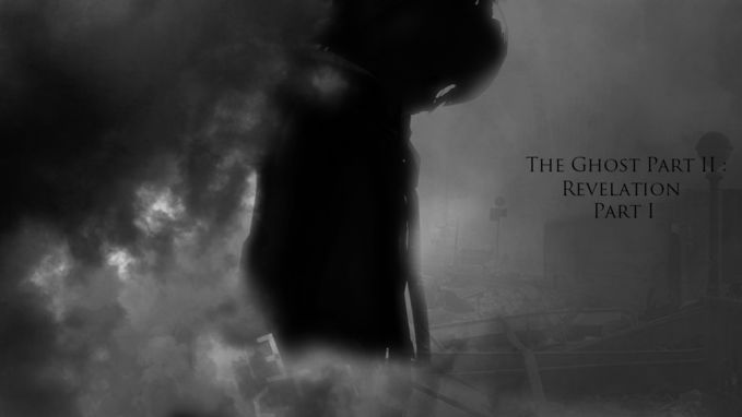 Artwork For The ghost Part II : Revelation (Part I, Part II , Part III) The Ghost Part Two Akan Trilogi story