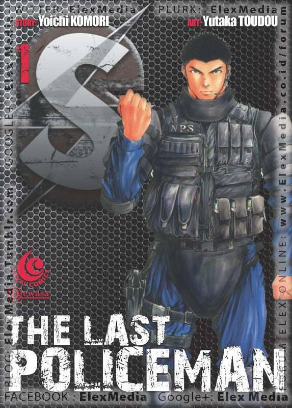"""Dari penulis cerita komik """"TOKKYU!!"""", hadir komik baru mengenai pasukan khusus kepolisian yg baru dibentuk dgn rahasia! LC : S - THE LAST POLICEMAN vol. 01 http://ow.ly/mjjNR Harga: Rp. 20.000"""