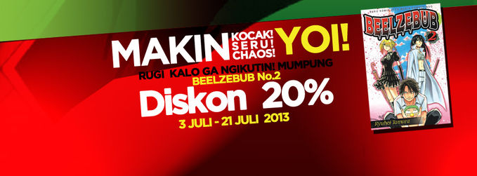 #PromoBuku Makin Kocak! Makin Seru! Makin Chaos! YOI! Jangan sampai dilewatkan, mumpung baru volume 02! Dapatkan diskon 20% untuk komik BEELZEBUB vol. 02 selama 3 - 21 Juli 2013!! http://ow.ly/mzReN