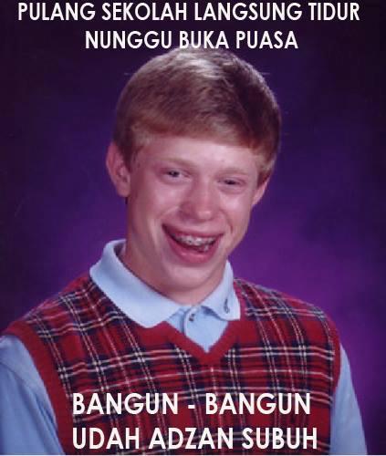 Badluck brian haha