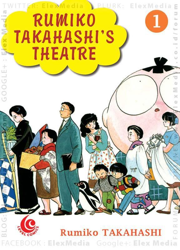 Dari komikus INUYASHA, RANMA 1/2, LUM! Selamat datang di panggung kehidupan Rumiko! LC: RUMIKO TAKAHASHI`S THEATRE #01 http://ow.ly/mXjTn Harga: Rp. 20,000