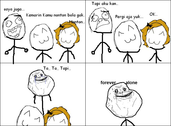 Forever Alone. Please donk WOW nya :D