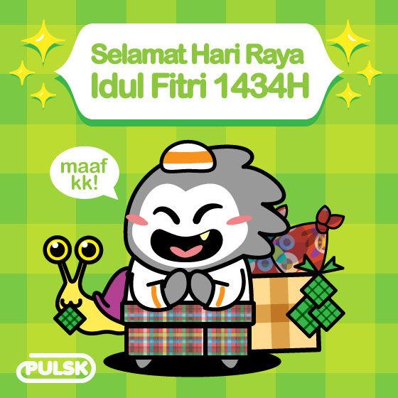 ### Selamat Hari Raya Idul Fitri 1434H Untuk Semua PULSKER yang merayakan, Mohon Maaf Lahir dan Batin, semoga kita semua kembali Fitrah & Amal Ibadah Kita Diterima Oleh Allah SWT ### :) B) :lope: :wink: