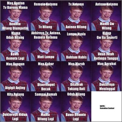 bad luck brian ....