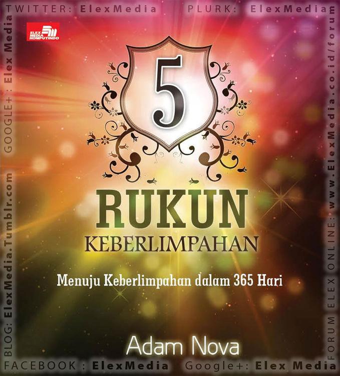 #EventBuku Bedah Buku 5 RUKUN KEBERLIMPAHAN #5RK bersama penulis Adam Nova @AdamNovaBC di radio Smart FM siang ini jam 14.00-15.00 WIB. Streaming: www.radiosmartfm.com