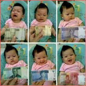 Money... Money.... and Money.... Anak Balita zaman sekarang saja sudah mengerti uang. Twitter: @BrothersDhimas @Quest_Indonesia Facebook: Question Indonesia