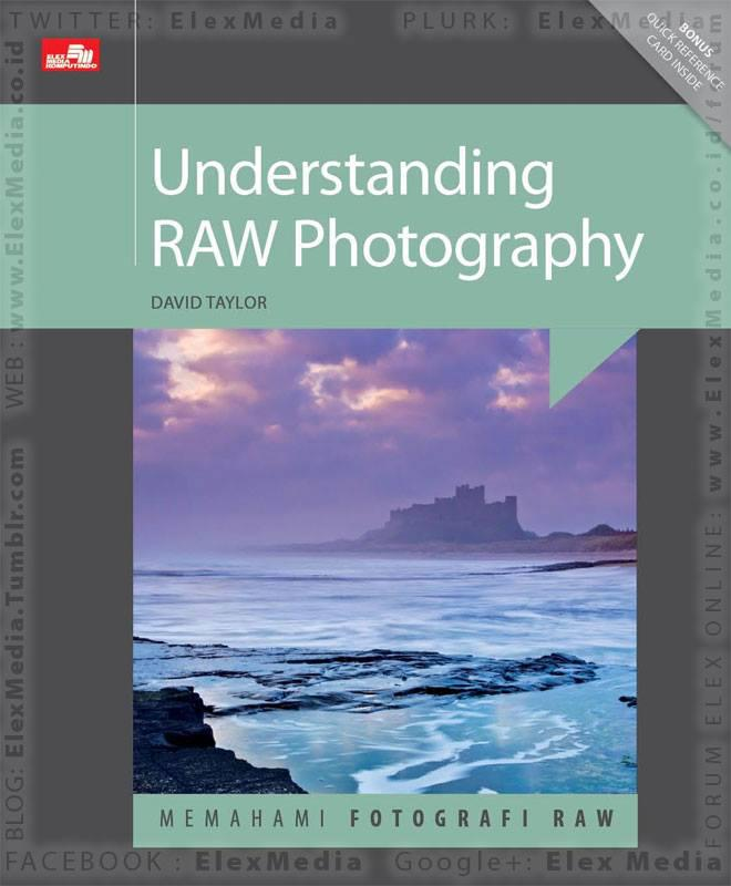 Panduan praktis fotografi RAW & prosesnya melalui ACR&Lightroom;! Goodreads 5.0/5*; Amazon 4.6/5* UNDERSTANDING RAW PHOTOGRAPHY http://ow.ly/qsj00 mobile http://ow.ly/qsj0m Harga: Rp. 97,800