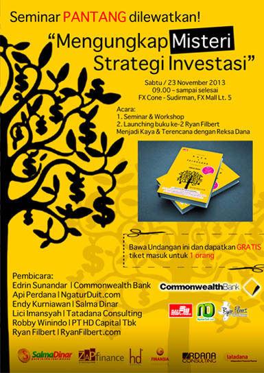 #EventBuku Seminar & Workshop MENGUNGKAP MISTERI STRATEGI INVESTASI & Launching Buku MENJADI KAYA & TERENCANA DENGAN REKSA DANA http://ow.ly/qXBhQ