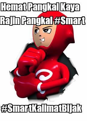 Hemat Pangkal Kaya, Rajin Pangkal #Smart #SmartKalimatBijak