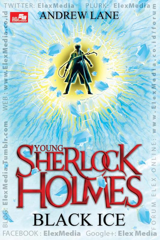 Kakak Sherlock jadi tertuduh kasus pembunuhan! Kebenaran apa di balik itu? Goodreads 4.05/5* YOUNG SHERLOCK HOLMES: Black Ice http://ow.ly/rtbrC mobile http://ow.ly/rtbsv Harga: Rp. 48,800
