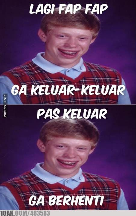 bad luck brian ........