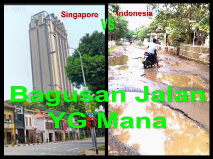 GW Bingung NIH sama Jalanan ? Knp indonesia jalanan nya jember sedangkan negara singapore,amerika,dll pada bagus dan pada jaga kebersihan