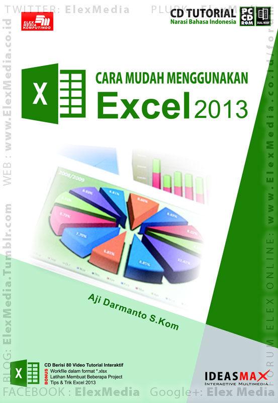 Tutorial mudah&sistematis; MS Excel 2013 berserta cara membuat project berbagai bidang. CBT CARA MUDAH MENGGUNAKAN EXCEL 2013 http://ow.ly/sib72 mobile http://ow.ly/sib7s Harga: Rp. 55,000