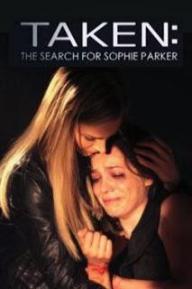 Download Film Taken: The Search For Sophie Parker (2013) HDTV