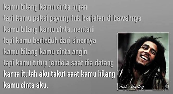 inilah kata-kata bijak Bob Marley
