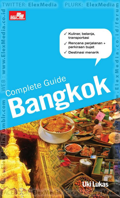 Berencana ke Bangkok? Ini panduan detailnya, traveller! COMPLETE GUIDE: Bangkok http://ow.ly/u0x1l mobile http://ow.ly/u0x20 Harga: Rp. 39,800