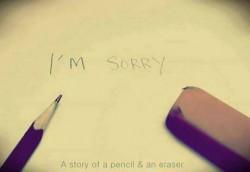 A story of a pencil & an eraser