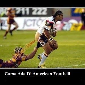 Hahahahahha ini sih rugby. bukan american football hahahha