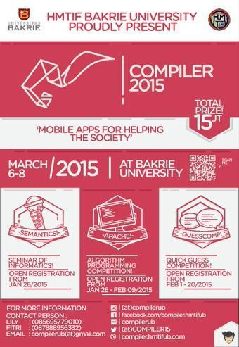 "COMPILER (Computing and Programming with Logic and Creativity) 2015 ""Mobile Apps for Helping The Society"" . More info http://goo.gl/xrgzX0"