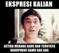 Ekpresi Ketika Handphone Kamu Ga Ada :D