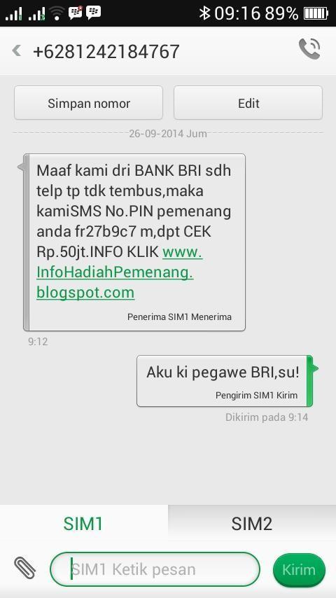 ketika yang mau ditipu ternyata pegawai BANK, atau kamu bisa pura pura juga jadi pegawai bank nya :))