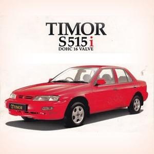 Timor. Proyek mobil nasional Indonesia. Cuman sempat memasarkan 1 jenis mobil sebelum gulung tikar karena krisis ekonomi.