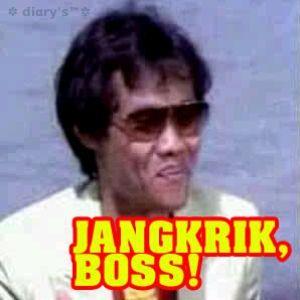 Jangkrik boss!