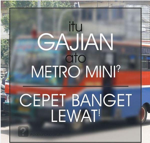 Metromini Kalah Cepat Dibanding Gajian
