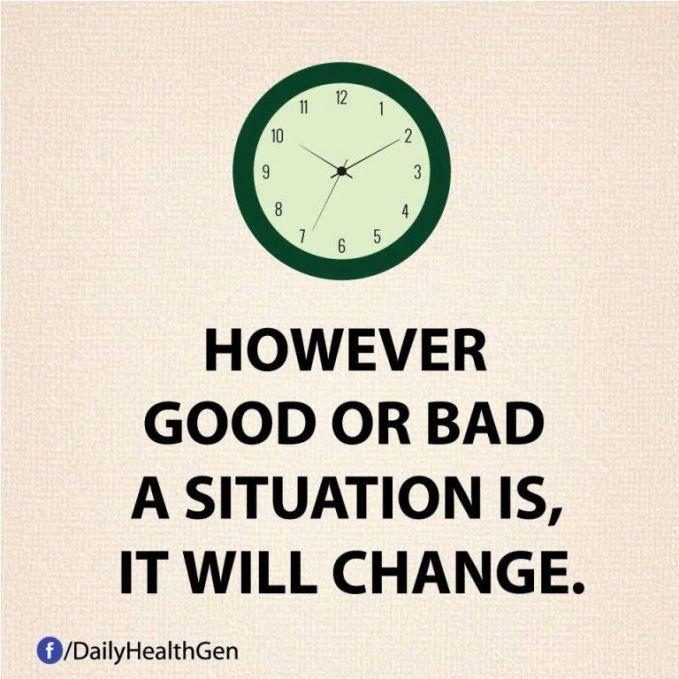 #6 Apapun situasinya, semuanya akan berubah