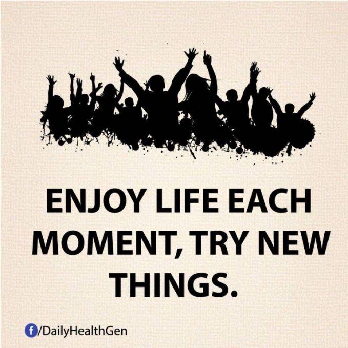 #14 Nikmatilah setiap peristiwa yang ada, cobalah sesuatu yang baru