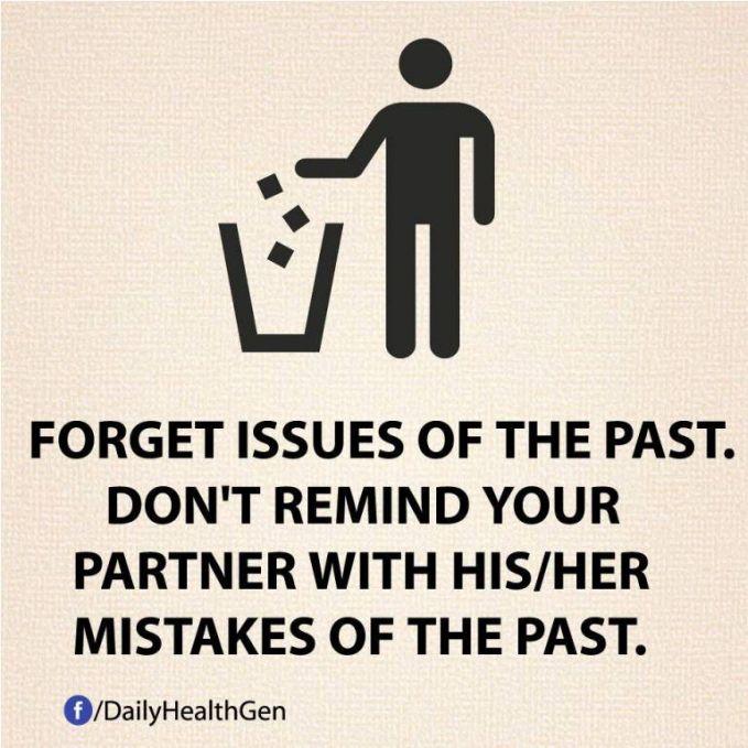#36 Lupakanlah masa lalu. Jangan ingat kesalahan temanmu di masa lalu!