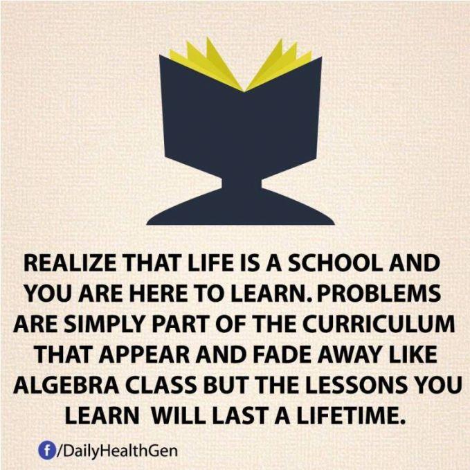 #38 Hidup adalah seperti di sekolah di mana pelajaran itu akan berlangsung seumur hidup