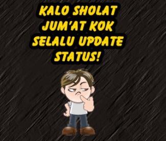 #15 Sholat Jumat kok selalu update status!