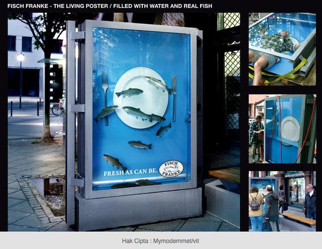 Iklan yang dibuat hidup dengan Air dan Ikan yang benar2 segar
