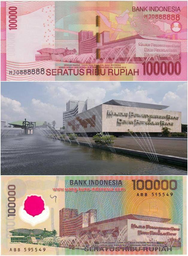 Gedung DPR/MPR/DPD RI pada gambar uang pecahan 100.000 Rupiah