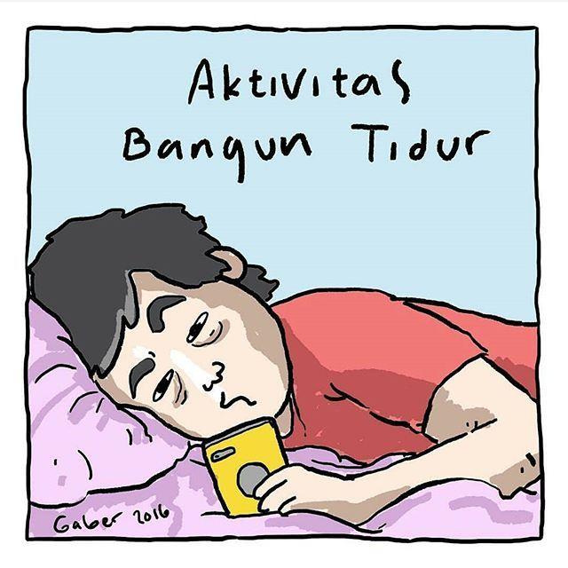 #5 BANGUN TIDUR Orang-orang Indonesia memiliki kebiasaan baru sejak era smartphone masuk ke negara ini. Sejak saat itu, aktivitas bangun tidurnya adalah melihat smartphone. gaber