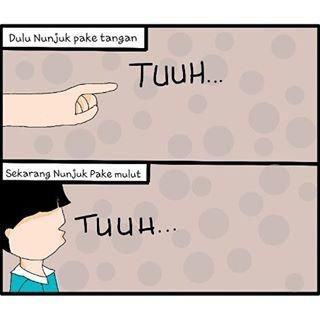 #11 NUNJUK Beginilah salah satu kebiasaan orang di Indonesia. Dulu nunjuk sesuatu dengan jari tangan, kalau sekarang berbeda. Ia menunjukkannya dengan mulut. @pavitadyn