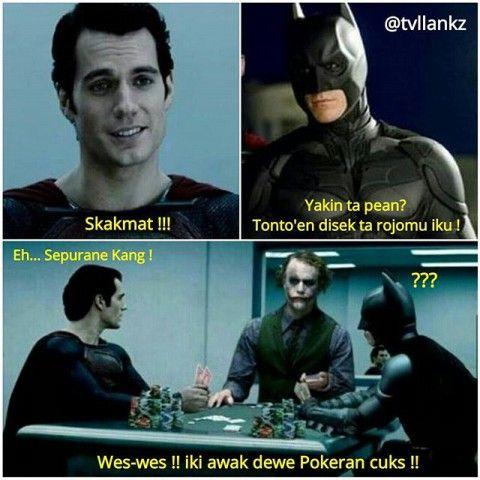 #10 PERMAINAN Batman dan Superman apakah sedang main catur? Salah! Jawabannya sedang main poker! Coba tanya aja sama Joker. @tvllanks