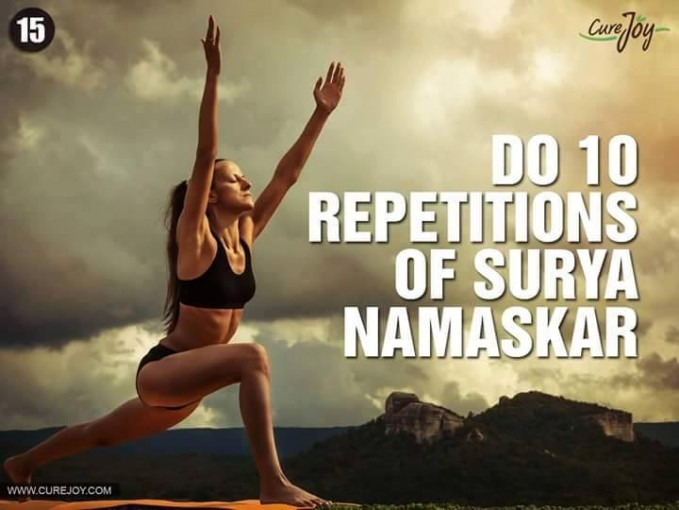 #15 MELAKUKAN 10 KALI SURYA NAMASKAR Ada yang tahu apa itu Surya Namaskar? Surya Namaskar adalah salah satu gerakan yoga. Gerakan ini akan melenturkan ototmu dan membuat emosimu menjadi lebih stabil.