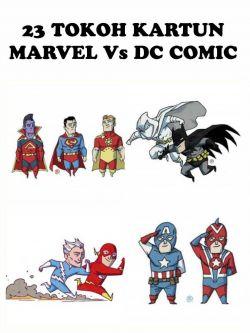 23 TOKOH KARTUN yang MIRIP Antara MARVEL Vs DC Comic!!! Siapa Duluan yang BIKIN?