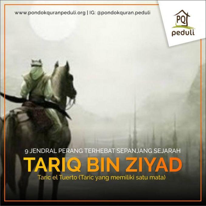 #4 TARIQ BIN ZIYAD Tariq bin Ziyad, dikenal dalam sejarah Spanyol sebagai legenda dengan sebutan Taric el Tuerto (Taric yang memiliki satu mata), adalah seorang jendral dari dinasti Umayyah yang memimpin penaklukan muslim atas wilayah Al-Andalus (Spanyol, Portugal, Andorra, Gibraltar dan sekitarnya) pada tahun 711 M.