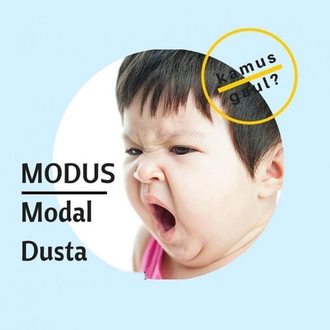 #6 MODUS Modal Dusta. Ini juga populer di Indonesia. Biasanya digunakan untuk merayu lawan jenis tapi bukan untuk diseriusin. Hanya untuk mainan saja.
