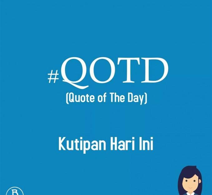 09. #QOTD Hastag ini cocok sekali dipakai oleh pengguna sosial media yang cocok sebagai seorang motivator. Hastag yang berasal dari singkatan Quote of The Day artinya adalah kata-kata bijak untuk hari ini.
