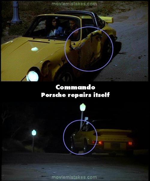 Commando Kalau yang ini ada scene di mana mobil Porsche mengalami kerusakan di bagian pintu, tapi saat adegan selanjutnya pintu mobil itu mendadak kembali normal tanpa kerusakan.