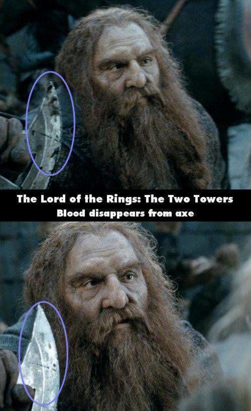 The Lord of The Rings : The Two Towers Tiba-tiba darah yang ada di kapak menghilang pada adegan selanjutnya, mungkin masih sempet di bersihkan ya?