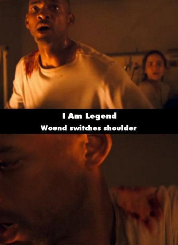I Am Legend Ada satu adegan di mana Will Smith bahunya terluka di sebelah kanan. Tapi tiba-tiba di adegan selanjutnya lukanya berpindah ke bahunya yang sebelah kiri.