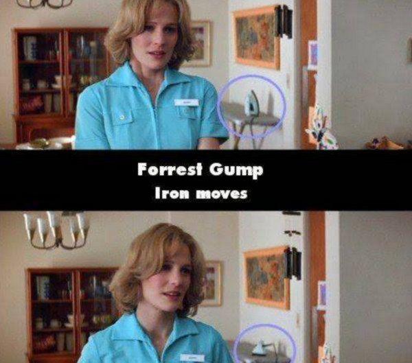 Forrest Gump Tiba-tiba setrika di belakang pemain yang awalnya posisinya berdiri berubah posisinya. Kok bisa ya? padahal nggak ada orang lho di belakangnya. Gimana nih, kalian niat untuk nonton filmnya lagi nggak untuk membuktikan kesalahan di atas?